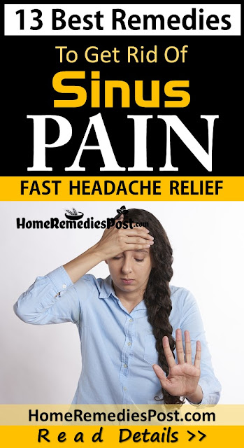 Sinus Headache, Sinus Pain, How To Get Rid Of Sinus Headache, sinus headache relief, Home Remedies For Sinus Headache, Home Remedies For Sinus Pain, How To Treat Sinus Headache, How To Cure Sinus Headache, Sinus Headache Treatment, Sinus Headache Home Remedies, Remedy For Sinus Headache, Cure Sinus Headache, Sinus Headache Remedy,