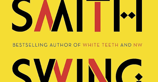 Zadie smith: Book Review: Swing time