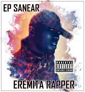 Eremita Rapper - Sanear (EP)
