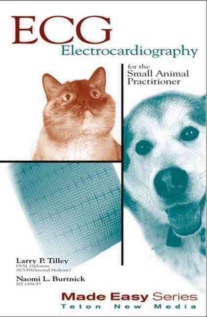 ECG for the Small Animal Practitioner  - WWW.VETBOOKSTORE.COM