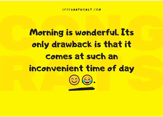 Funny Good Morning Quotes in English