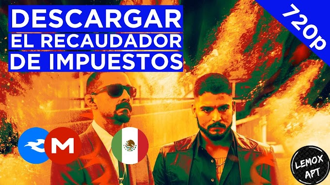 ✅ | DESCARGAR EL RECAUDADOR DE IMPUESTOS - THE TAX COLLECTOR (2020) | LATINO |  720p