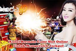 Kunci Bermain Game Slot Online Untuk Memperoleh Jackpot
