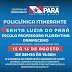 Governo do Pará traz Policlínica Itinerante para atendimentos em Santa Luzia do Pará neste final de semana