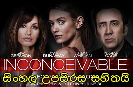 Sinhala Sub - Inconceivable (2017)