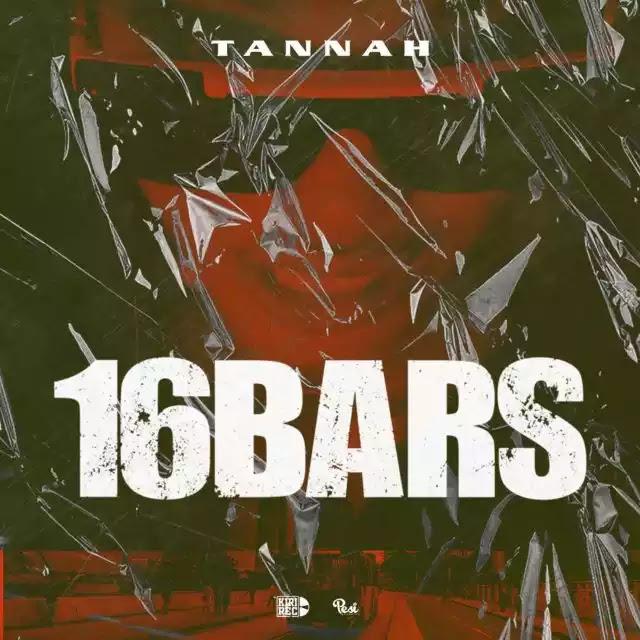 Tannah - 16 bars