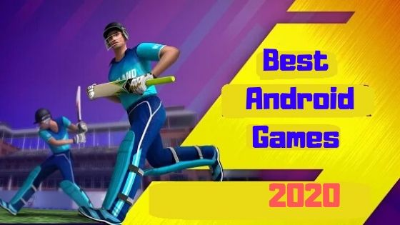 Best Cricket Android Games In 2020