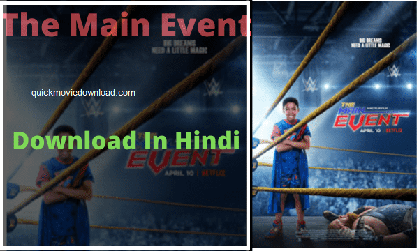 Download The Main Event 2020 Full Movie in English by tamilrockers 480p [600MB] || 720p [950MB]