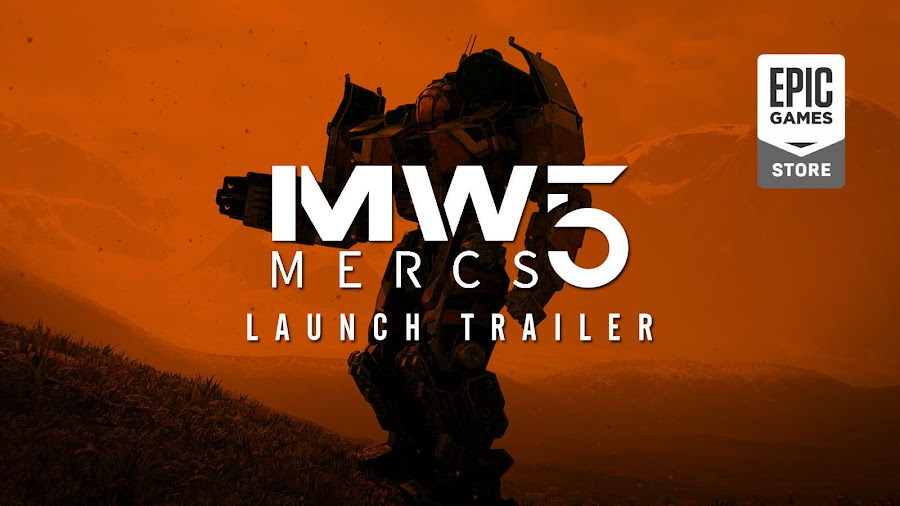 mechwarrior 5 mercenaries launch trailer piranha games epic store pc mech battle