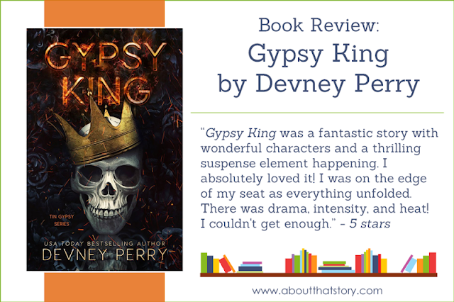 Book Review: Gypsy King by Devney Perry | About That Story