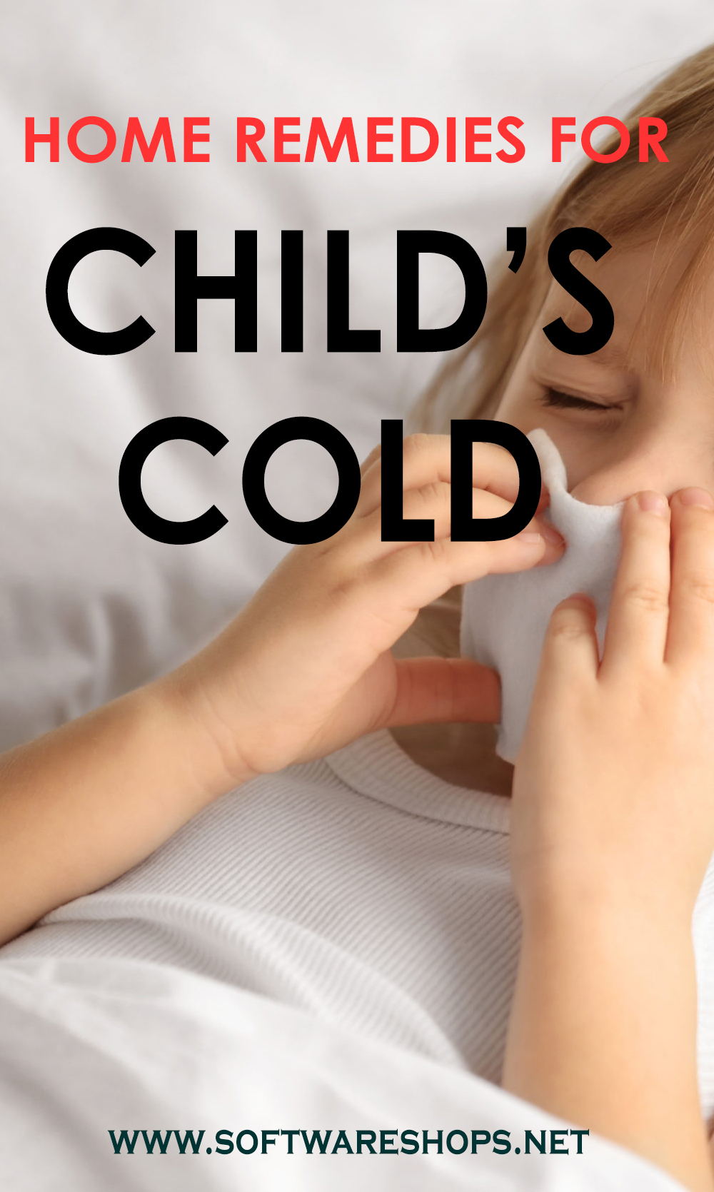 Home Made Remedies For Child's Cold