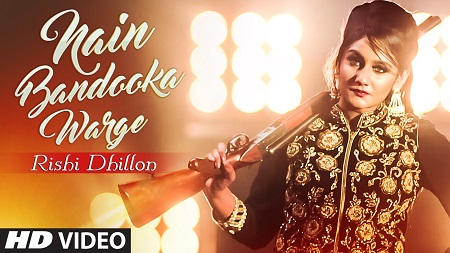 Rishi Dhillon NAIN BANDOOKA WARGE Latest Music Video Bunty Bains New Punjabi Song 2016 Desi Crew