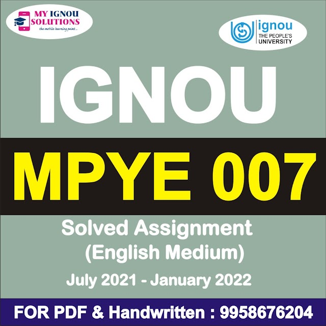 MPYE 007 Solved Assignment 2021-22