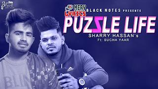 Puzzle Life By Sharry Hassan - Lyrics