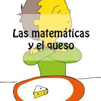 Las matemáticas y el queso