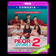 La peor de mis bodas 2 (2019) WEB-DL 1080p Latino