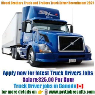 Diesel Brothers Truck and Trailers Truck Driver Recruitment 2021-22