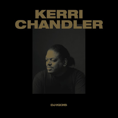 Kerri Chandler – DJ-Kicks