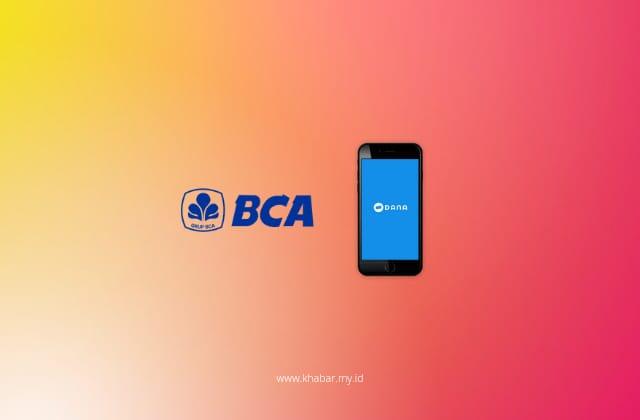 Cara Mudah Top Up Dana Lewat M-banking BCA, ATM & Klik BCA