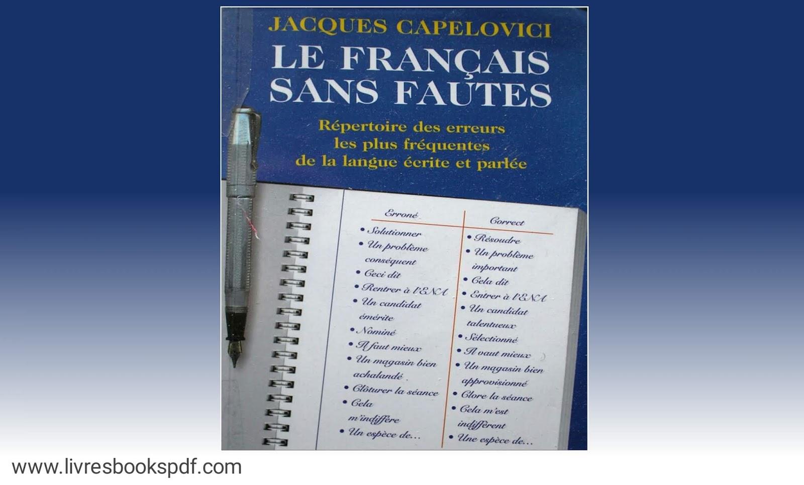 Français sans faute , orthographe grammaire française, vocabulaire