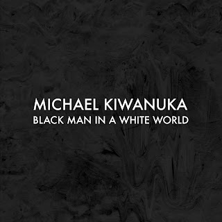 Download Lagu Michael Kiwanuka - Black Man In A White World Mp3
