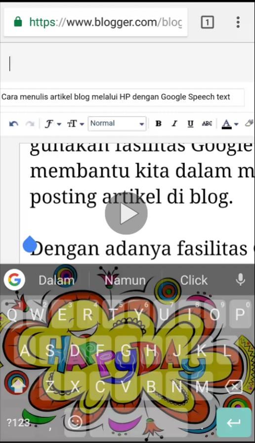 Cara menulis artikel blog melalui HP dengan Google Speech text