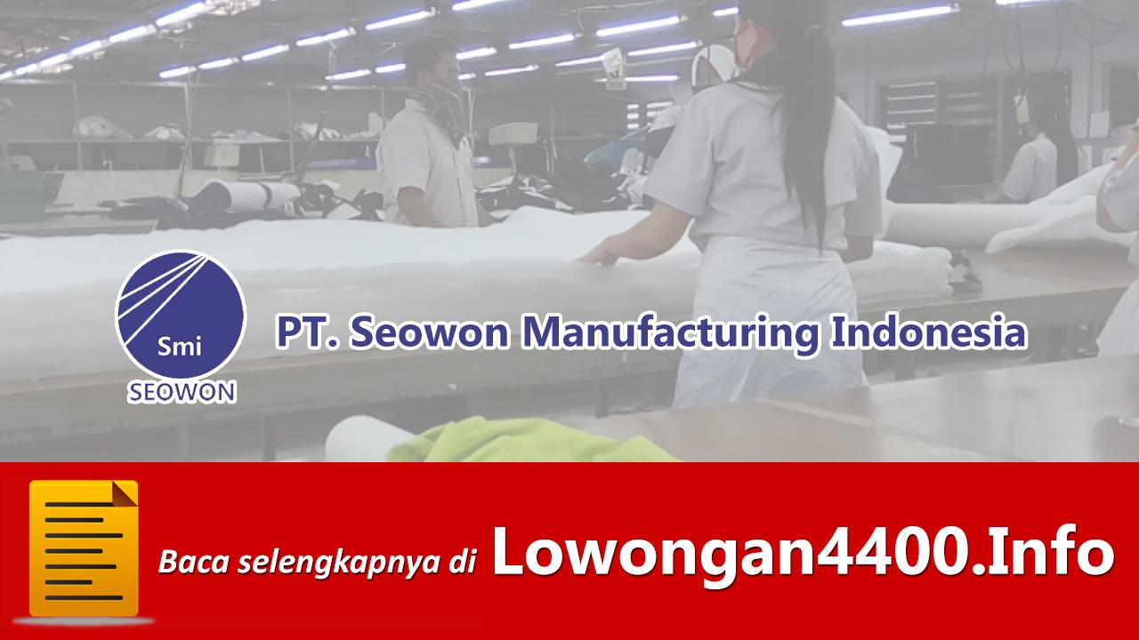 Lowongan Kerja PT. Seowon Manufacturing Indonesia Tangerang