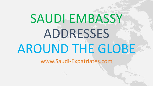 SAUDI EMBASSY AROUND THE WORLD