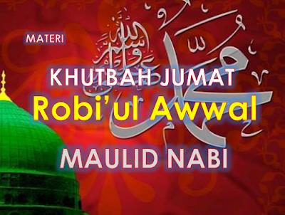 Contoh Khutbah Jum'at Bulan Robiul Awwal Tema Maulid Nabi