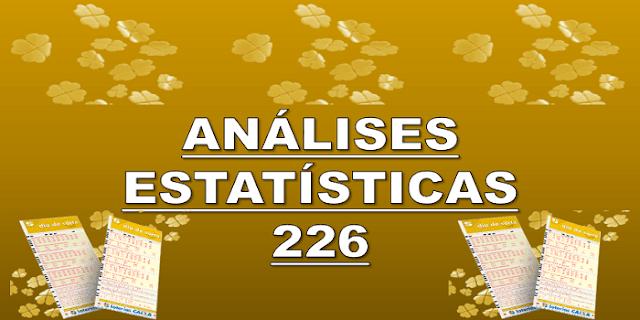 Estatísticas dia de sorte 226 análises das dezenas