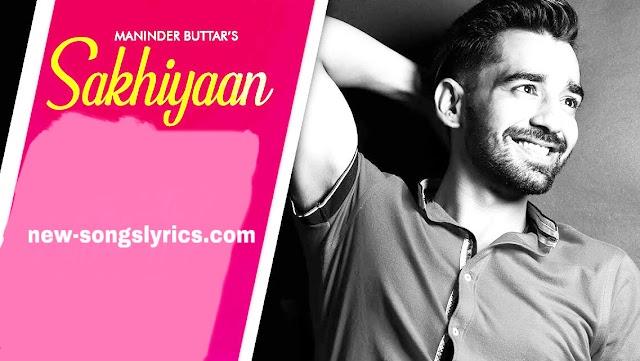 Sakhiyaan Song Lyric | Sakhiyaan song lyrics by babbu