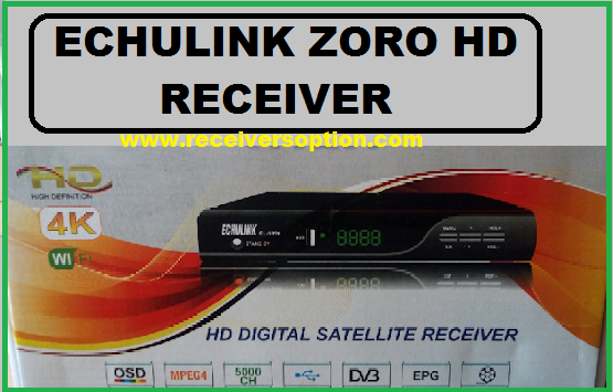 Echulink Zoro Hd Receiver New Software Download,Biss,keyoption,cccam option,