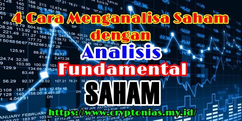 Analisis Fundamental Sederhana, 4 Cara Menganalisa Saham dengan Analisis Fundamental Saham, 4 Metode Analisis Fundamental Saham,  Metode CAN SLIMTM Metode Undervalued Stock Metode Top Down Approach Metode praktis lainnya