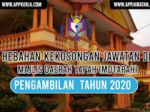Jawatan Kosong di Majlis Daerah Tapah (MDTapah)