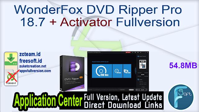 WonderFox DVD Ripper Pro 18.7 + Activator Fullversion
