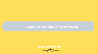 Smallest in Himachal Pradesh