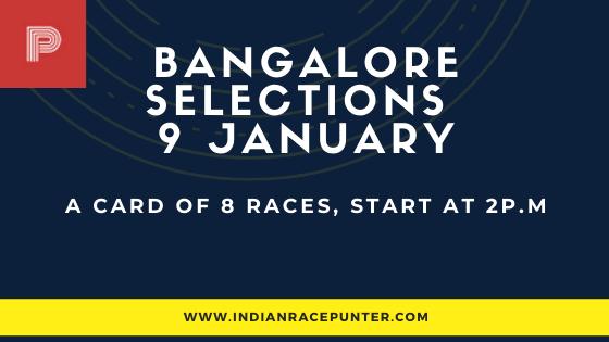 Bangalore Race Selections 9 January