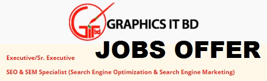 Executive/Sr. Executive job in  SEO & SEM Specialist (Search Engine Optimization and Search Engine Marketing) - TODAY JOB NEWS