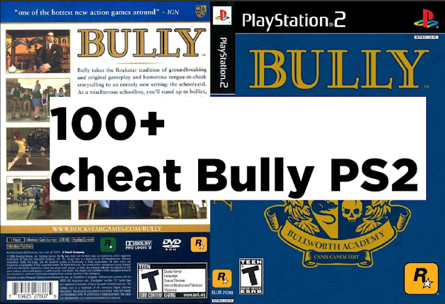 cheat, bully, ps2, lengkap, bahasa indonesia