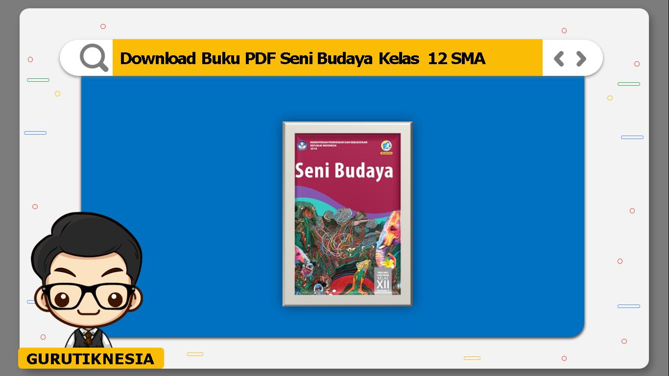 download buku pdf seni budaya kelas 12 sma/ma