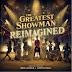 """[News] Ouça """"Never Enough"""", faixa que aquece o lançamento de """"The Greatest Showman - Reimagined"""""""
