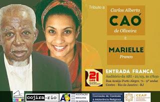 Tributo para Caó e Marielle, no Auditório da ABI