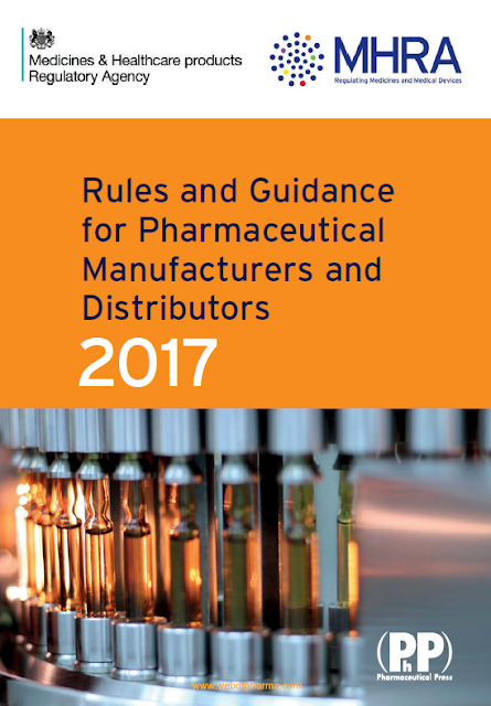 MHRA Rules and Guidance for Pharmaceutical Manufacturers and Distributors 2017