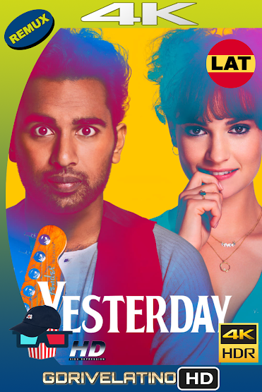 Yesterday (2019) BDRemux 4K HDR Latino-Ingles MKV