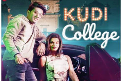 Kudi College (2019) Indian Pop