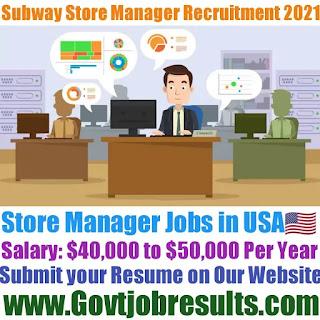 Subway Store Manager Recruitment 2021-22