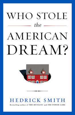 Who Stole the American Dream by Hedrick Smith