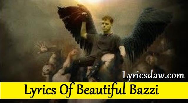Lyrics Of Beautiful Bazzi COSMIC
