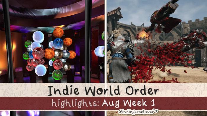 Indie World Order ♥ Aug Week 1