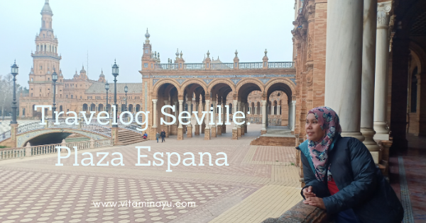 Travelog Seville, Spain: Plaza Espana